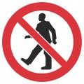 Gājēju kustība aizliegta